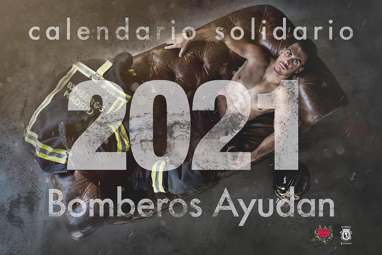 Calendario de Bomberos Madrid 2021. No todo son bodas.